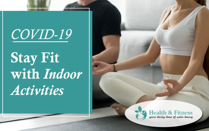 indoor activities to stay fit - covid19