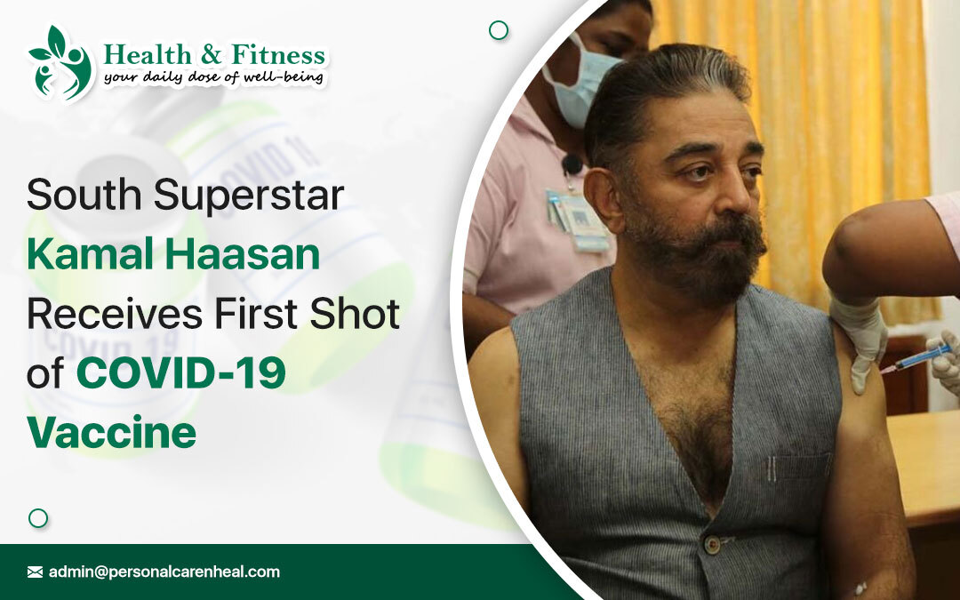 South-Kamal Haasan Receives First Shot of COVID-19 VaccineSuperstar-Kamal-Haasan-Receives-First-Shot-of-COVID-19-Vaccine