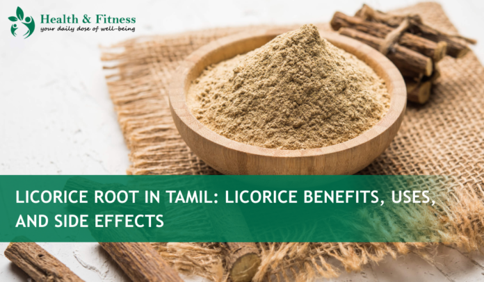 Licorice Root in Tamil